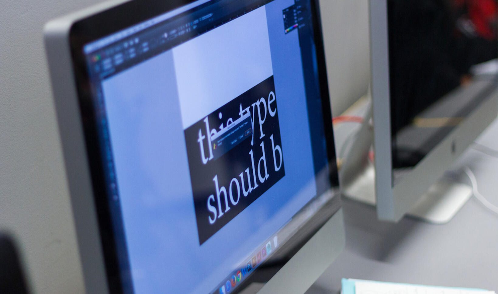 """Computer screen with typography that says """"this type should b"""""""